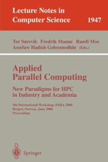Image for Applied Parallel Computing. New Paradigms for HPC in Industry and Academia : 5th International Workshop, PARA 2000 Bergen, Norway, June 18-20, 2000 Proceedings