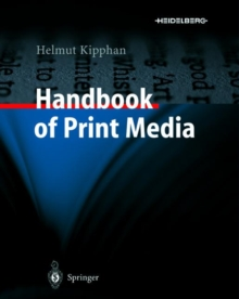 Image for Handbook of Print Media : Technologies and Production Methods