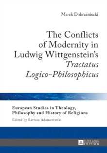 """Conflicts of Modernity in Ludwig Wittgenstein's """"Tractatus Logico-Philosophicus"""""""
