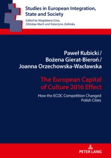 Image for How the European Capital of Culture 2016 Competition Changed Polish Cities : The ECOC Effect