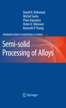 Image for Semi-solid processing of alloys