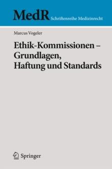 Image for Ethik-Kommissionen - Grundlagen, Haftung und Standards