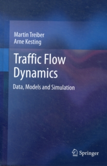 Image for Traffic flow dynamics  : data, models and simulation