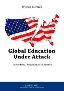 Image for Global education under attack: international baccalaureate in America
