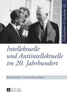 Image for Intellektuelle und Antiintellektuelle im 20. Jahrhundert