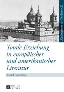 Image for Totale Erziehung in europaeischer und amerikanischer Literatur