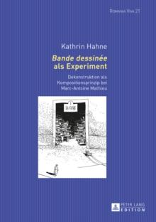Image for Bande dessinee als Experiment: Dekonstruktion als Kompositionsprinzip bei Marc-Antoine Mathieu