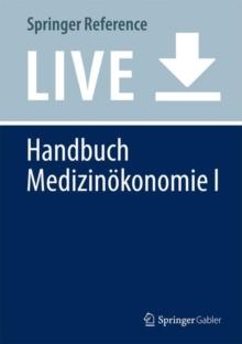 Image for Handbuch Medizinokonomie I : System der medizinischen Versorgung
