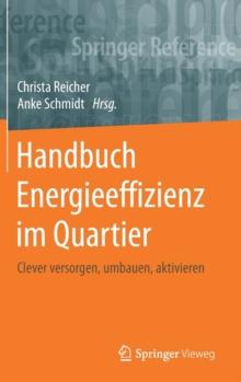 Image for Handbuch Energieeffizienz im Quartier : Clever versorgen, umbauen, aktivieren