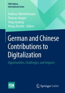Image for German and Chinese Contributions to Digitalization : Opportunities, Challenges, and Impacts
