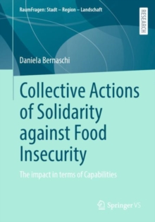 Image for Collective Actions of Solidarity against Food Insecurity : The impact in terms of Capabilities
