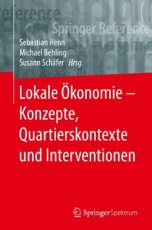 Image for Lokale Okonomie - Konzepte, Quartierskontexte und Interventionen