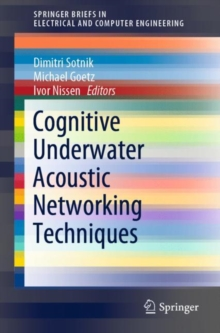 Image for Cognitive Underwater Acoustic Networking Techniques