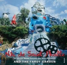 Image for Niki de Saint Phalle and the Tarot Garden