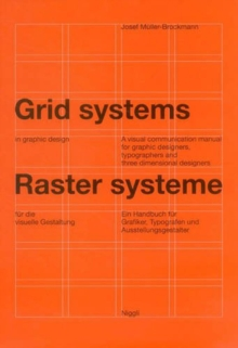 Image for Grid systems in graphic design  : a visual communication manual for graphic designers, typographers and three dimensional designers