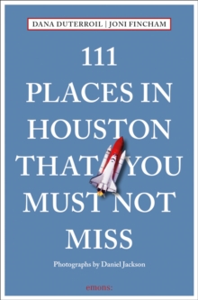 Image for 111 places in Houston that you must not miss