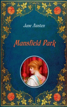 Image for Mansfield Park : Unabridged - original text of the first edition (1814) - with 40 illustrations by Hugh Thomson