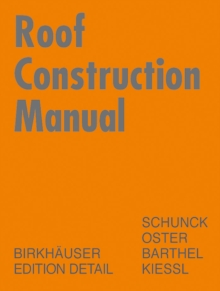 Image for Roof construction manual  : pitched roofs