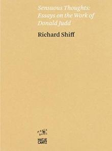 Richard Shiff. Sensuous Thoughts