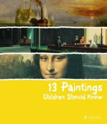 13 Paintings Children Should Know - Wenzel, Angela