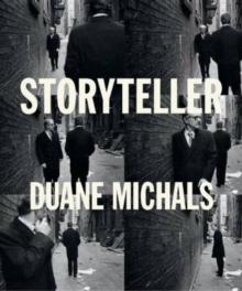 Image for Storyteller  : the photographs of Duane Michals