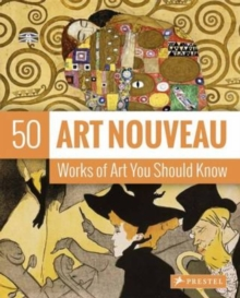 Image for Art nouveau  : 50 works of art you should know