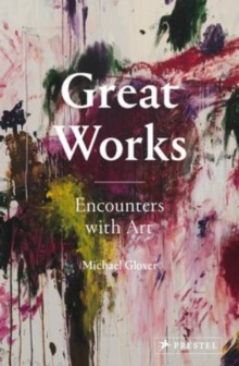 Image for Great works  : encounters with art