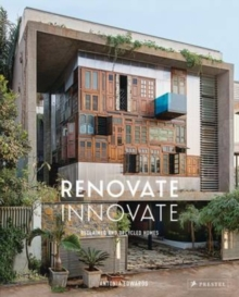 Image for Renovate innovate  : reclaimed and upcycled dwellings