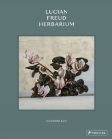 Image for Lucian Freud: Herbarium
