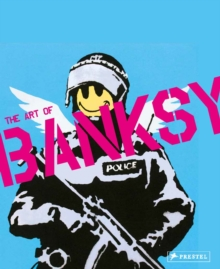 Image for A visual protest  : the art of Banksy