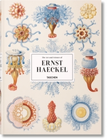 Image for The art of Ernst Haeckel  : the complete plates