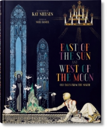 Image for Kay Nielsen. East of the Sun and West of the Moon