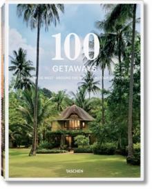 Image for 100 getaways around the world