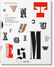 Image for Type  : a visual history of typefaces and graphic styles 1628-1938