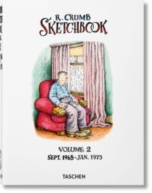 Robert Crumb. Sketchbook. Vol. 2: 1968-1975
