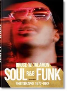 Image for Soul, R&B, funk  : photographs 1972-1982