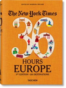 Image for NYT. 36 Hours. Europe. 3rd Edition