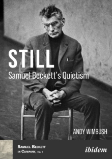 Image for Still : Samuel Becketts Quietism