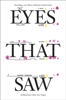 Image for Eyes that saw  : architecture after Las Vegas