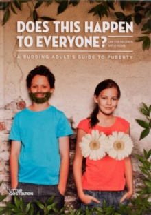 Image for Does this happen to everyone?  : a budding adult's guide to puberty