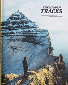 Image for The hidden tracks  : wanderlust off the beaten path
