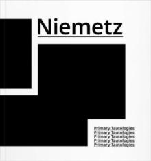 Image for Michael Niemetz : Primary Tautologies