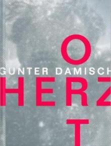 Image for Gunter Damisch : Herzort Augfeld