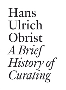 Image for A brief history of curating