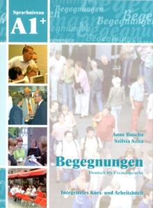 Image for Begegnungen : Kurs- und Arbeitsbuch A1+ mit 2 CDs