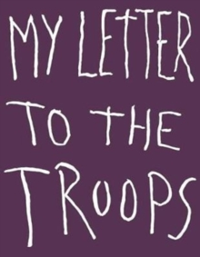 Image for Jim Dine - my letter to the troops