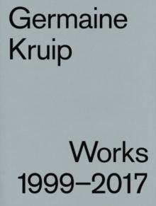 Image for Germaine Kruip : Works 1999 - 2017