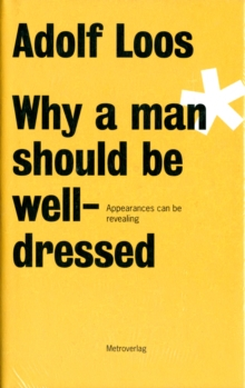 Image for Why a man should be well-dressed  : appearances can be revealing