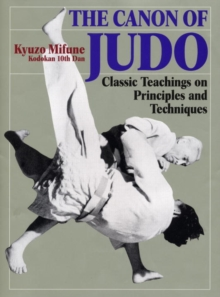 Image for Canon Of Judo: Classic Teachings On Principles And Techniques