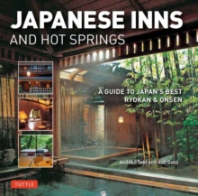 Image for Japanese Inns and Hot Springs : A Guide to Japan's Best Ryokan and Onsen